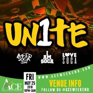 "Fri May 25th - ""UNITE"" (I AM Soca, Afro Soca Love & Love Soca)"