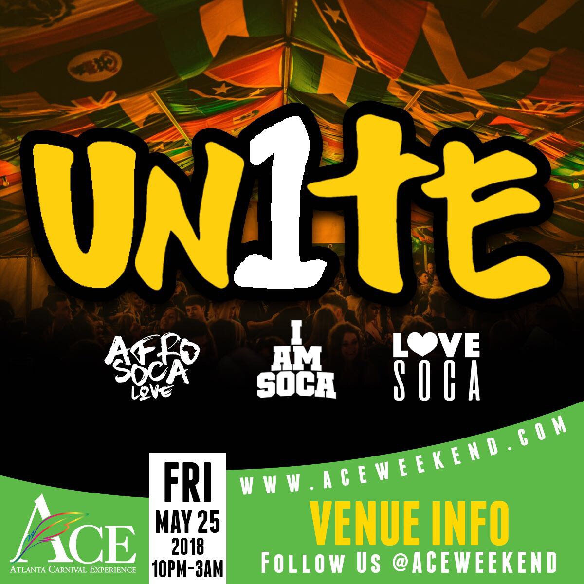 "Fri May 25th - ""UNITE"" (I AM Soca, Afro Soca Love & Love Soca)"