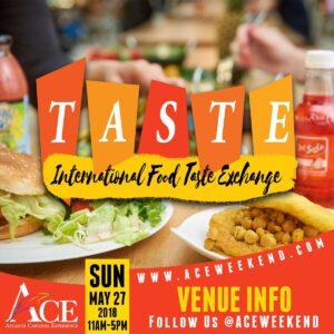 """Sun May 27th - """"Taste"""" Intl Food Exchange"""