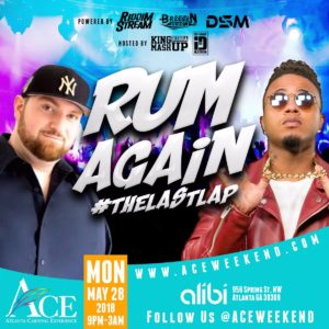 "Mon May 28th - ""Rum Again"" #DrunkDayToday #LastLap feat. King Bubba & Ricardo Drue"