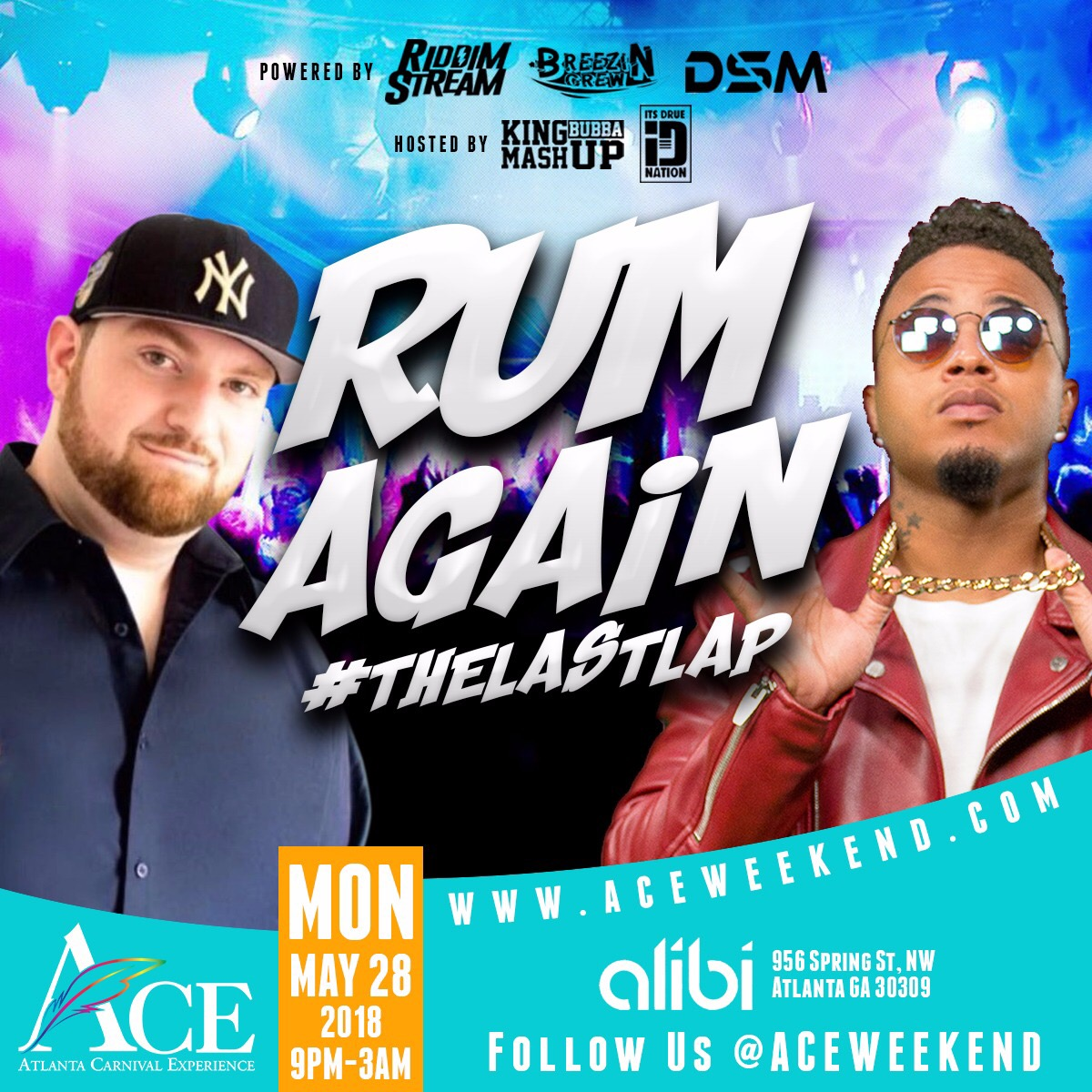 "Mon May 28th - ""Rum Again"" #DrunkDayToday #LastLap feat. King Bubba & Ricardo Drue"