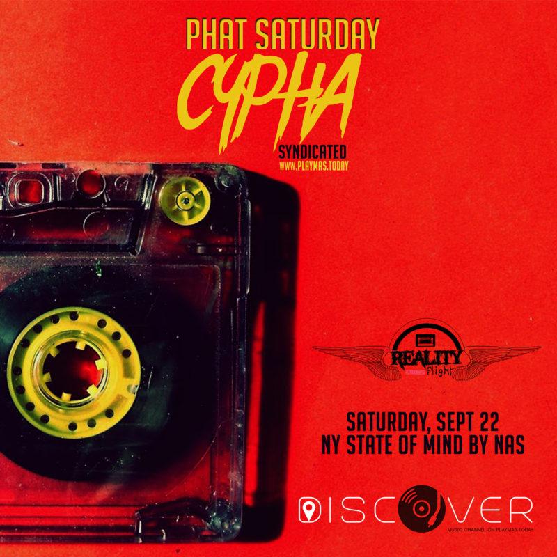 PHat Saturday Cypha Syndicatd sept. 22