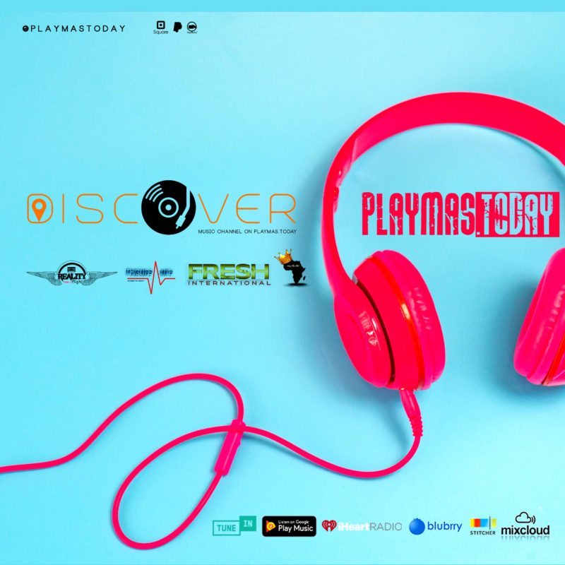 Discover Music Channel on PlayMas.Today Caribbean Radio & Podcast programming