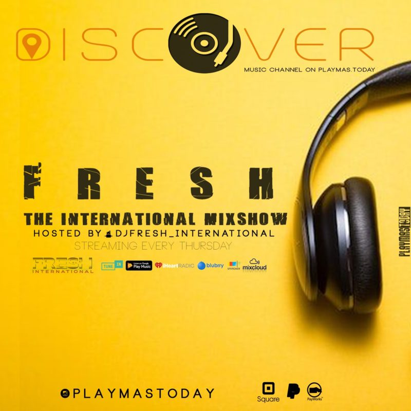 DJ Fresh International from the Bahamas Mixshow featuring Urban, pop, caribbean music from around the world Discover the Sounds of the Bahamas with DJ Fresh International on Discover Music Channel by PlayMas.Today