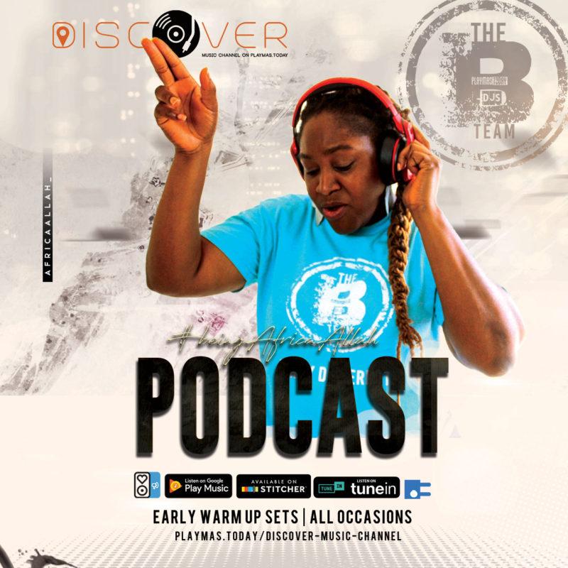 Africa Allah // B Team DJs // The Bahamas // Podcast