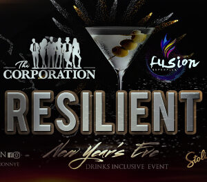 The Corporation New Year's Eve Party has become a holiday staple in the Bahamas. The only Drinks Inclusive party that spans into the dawn of New Years morning. ' In 2019 the Corporation celebrates the strength of a nation with Resilient hosted at Fusion Superplex.