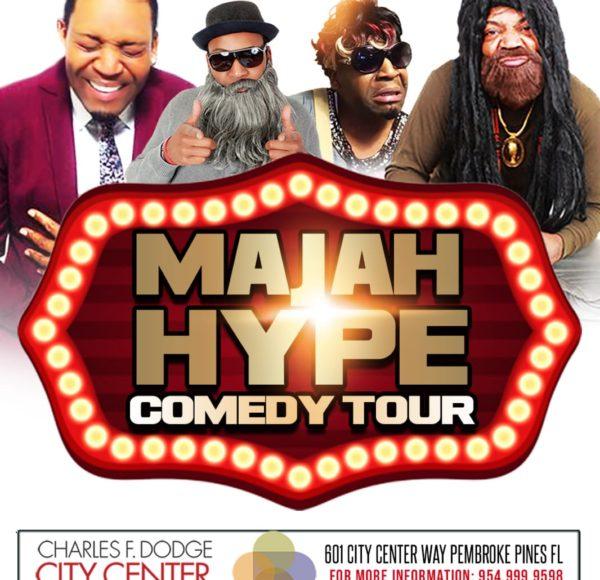 Majah Hype Comedy Tour (Pembroke Pines, Florida) Friday, Dec 13