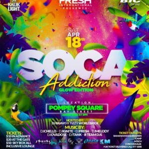 DJ Fresh Soca Addiction Saturday, March 18 Bahamas Carnival Season 2020