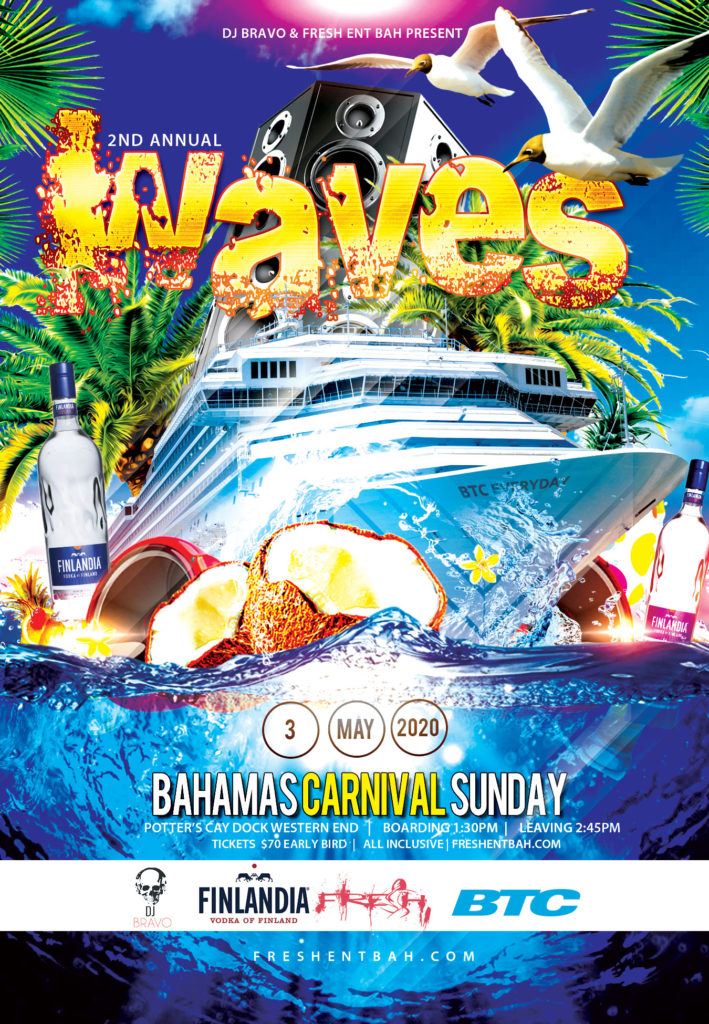 Carnival 2020 DJ Bravo & Fresh Ent Bah team up for Waves Bahamas Carnival Sunday All-Inclusive(Food & Drinks) Boat Ride leaving from Porters Cay Dock at 2:45pm. Waves 2020 is Designed and Developed Locally By a Team of Bacchanalists You Know and Love. Don't Miss Out. Bahamas Carnival