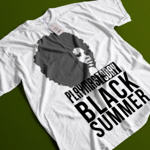 PlayMast.Today Balck Summer speaking up and out for Black Voice worldwide. Celebrate the idea of freedom, self-love and humanity.. Protest & Support of Black Lives