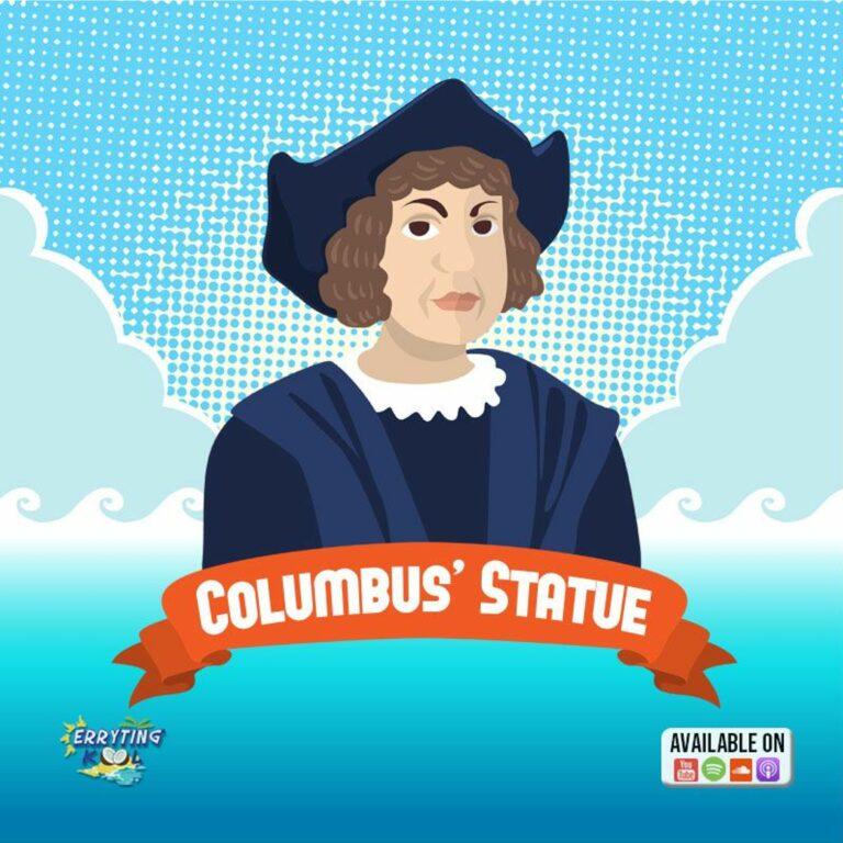 Erryting Kool 038 | Columbus' Statue