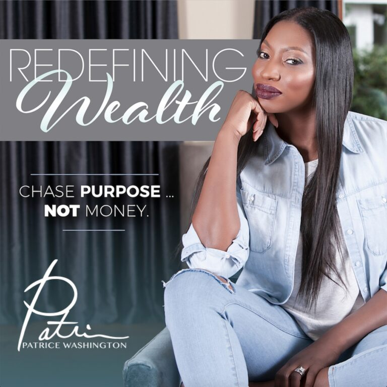 Redefining Wealth with Patrice Washington