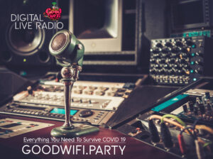 GoodWifi.Party created to ease the anxiety of COVID19, local lockdowns and restriction on movement