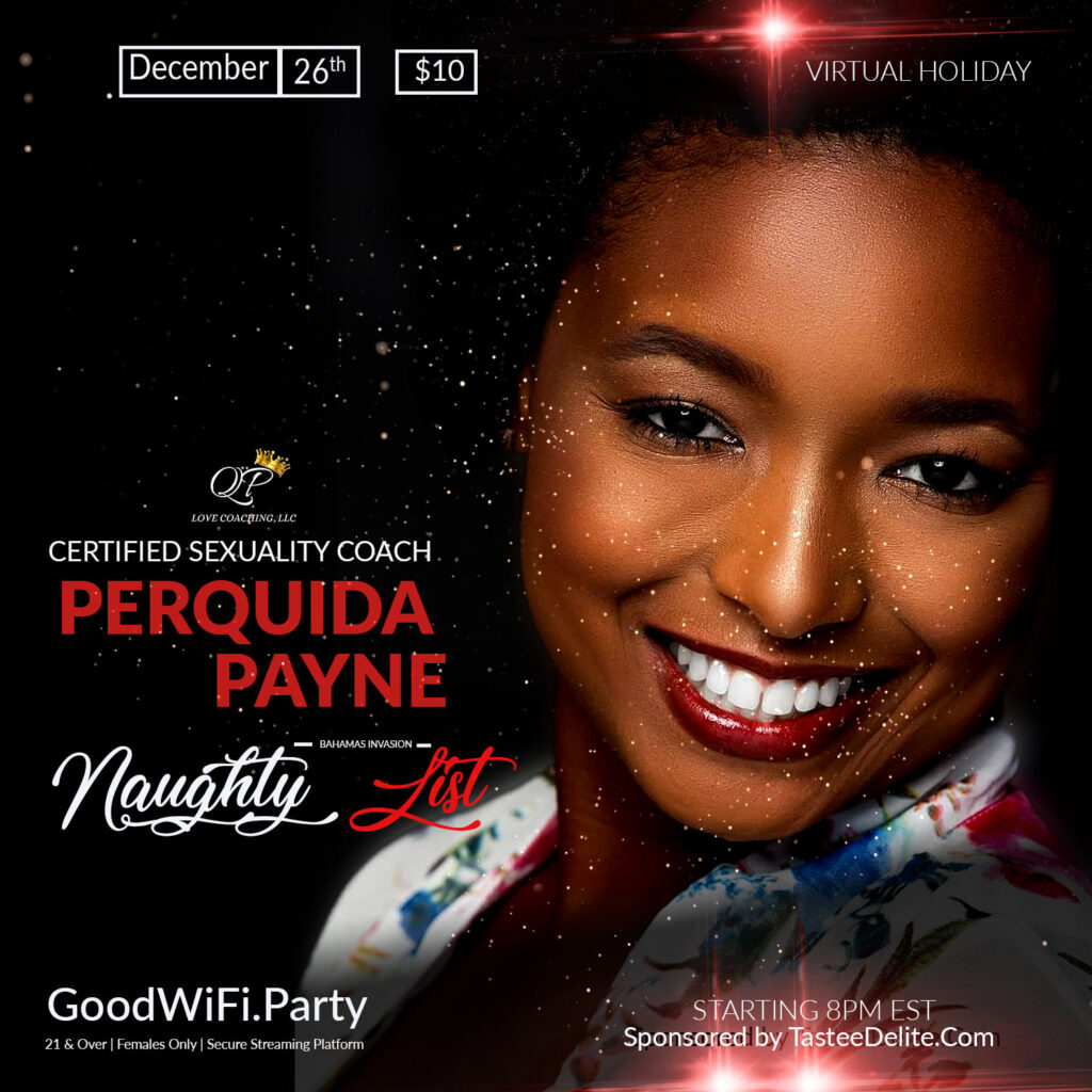 Perquida Payne, LMSW is the founder and owner of Queen's Poise Love Coaching, LLC where she provides individual & couples coaching, as well as group workshops on sexual health & awareness and being empowered in one's sexuality.