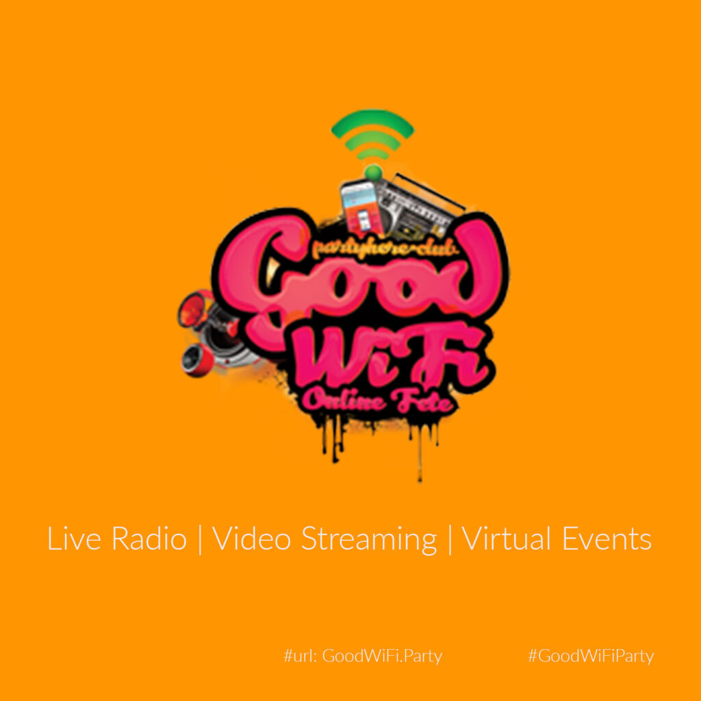Goodwifi.party Streaming platform live radio, streaming video and virtual events