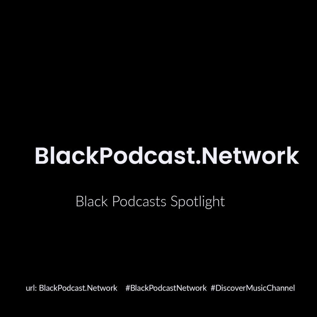 Black Podcast Network