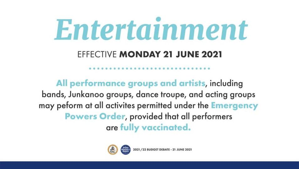 The Bahamas new mandates   all performances groups and artists must be fully vaccinated to perform at activities approved under emergency orders.