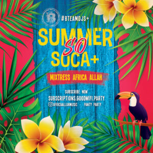 So Soca + mix show produced and mixed by Africa Allah. High energy caribbean mix.